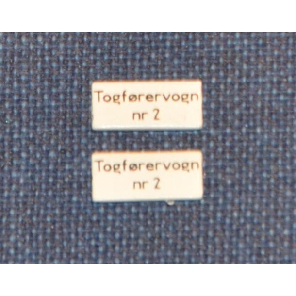 TOGFØRERVOGN nr. 2 - Skilt til vognsiden