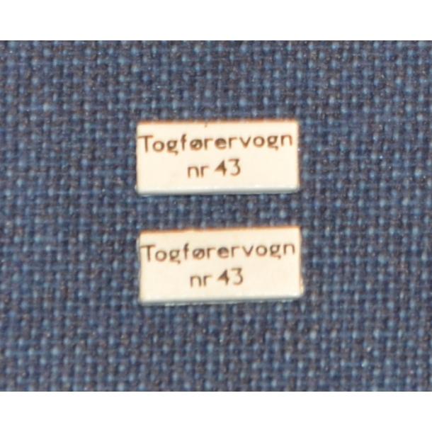 TOGFØRERVOGN nr. 43 - Skilt til vognsiden